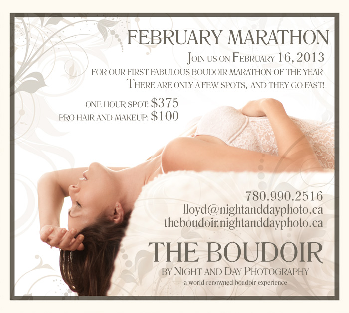 Boudoir Marathon!  Join us on February 16, 2013 for our first fabulous boudoir marathon of the year.  There are only a few spots, and they go fast!  The Boudoir by Night and Day Photography